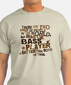 Bass Player (Funny) Gift T-Shirt