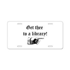 Get thee to a library Aluminum License Plate