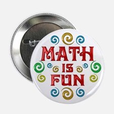 """Math is Fun 2.25"""" Button"""