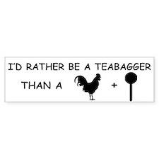 I'd rather be a teabagger