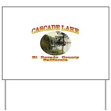 Cascade Lake Yard Sign