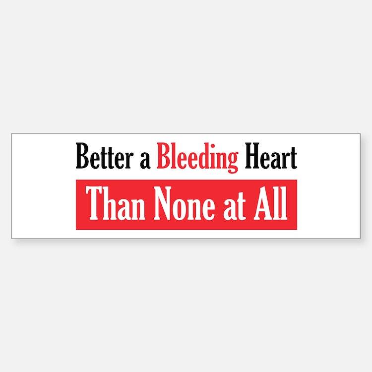 Bleeding Heart Bumper Bumper Bumper Sticker