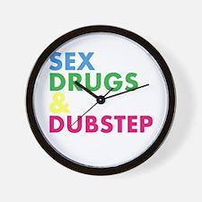 Sex Drugs & Dubstep Wall Clock