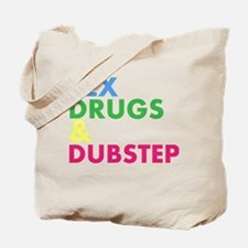 Sex Drugs & Dubstep Tote Bag