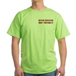 Defend Education Green T-Shirt