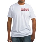 Defend Education Fitted T-Shirt