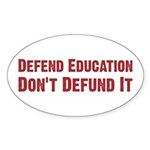 Defend Education Oval Sticker