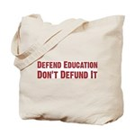 Defend Education Tote Bag