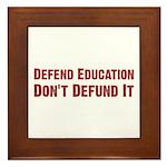 Defend Education Framed Tile
