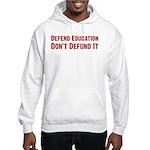 Defend Education Hooded Sweatshirt