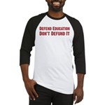 Defend Education Baseball Jersey