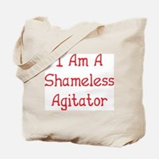 Shameless Agitator Tote Bag