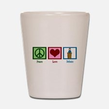Peace Love Debate Shot Glass