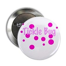 "Tickle Bug 2.25"" Button"