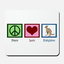 Peace Love Kangaroo Mousepad