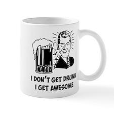 I Get Awesome Mug