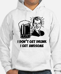 I Get Awesome Hoodie
