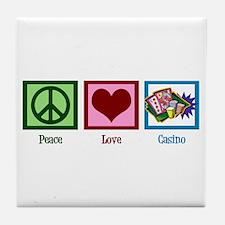 Peace Love Casinos Tile Coaster