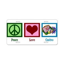 Peace Love Casinos Aluminum License Plate