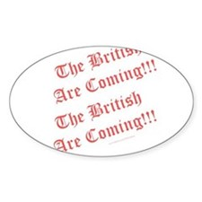 The British Are Coming! Decal