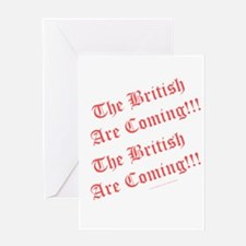 The British Are Coming! Greeting Card
