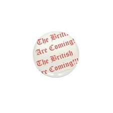 The British Are Coming! Mini Button