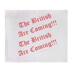 The British Are Coming! Throw Blanket