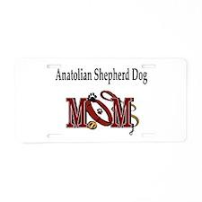Anatolian Shepherd Mom Aluminum License Plate