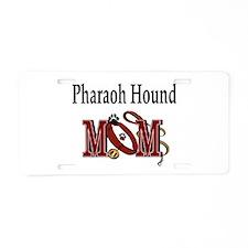 Pharaoh Hound Mom Aluminum License Plate