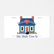 Shih Tzu Home Is Aluminum License Plate