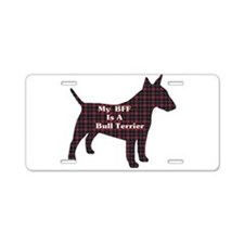 BFF Bull Terrier Aluminum License Plate