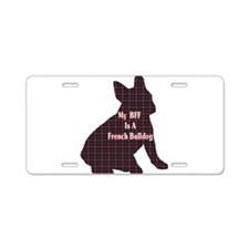 BFF French Bulldog Aluminum License Plate