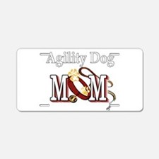 Agility Dog Mom Aluminum License Plate