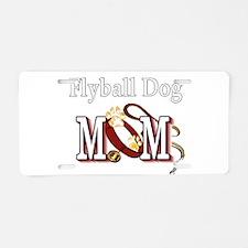 Flyball Dog Mom Aluminum License Plate