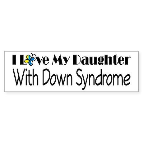 Down Syndrome Daughter Sticker (Bumper)