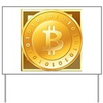 Bitcoins-3 Yard Sign