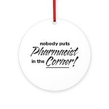 Pharmacist Nobody Corner Ornament (Round)
