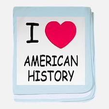 I heart american history baby blanket