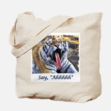 Say Ah Tote Bag