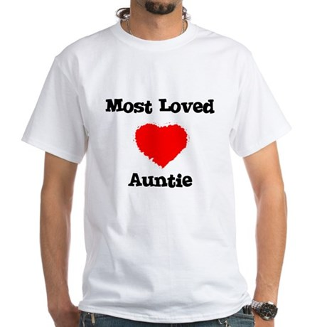 Most Loved Auntie White T-Shirt