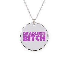 Deadliest Bitch Necklace
