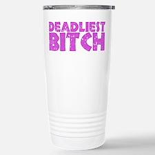 Deadliest Bitch Travel Mug