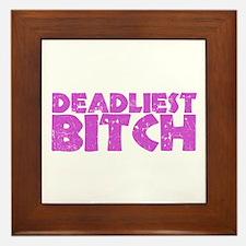 Deadliest Bitch Framed Tile