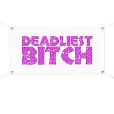 Deadliest Bitch Banner