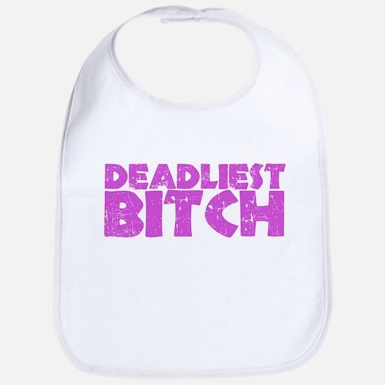 Deadliest Bitch Bib