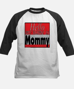 hello my name is mommy Kids Baseball Jersey