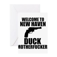 Welcome To New Haven Duck Mot Greeting Card