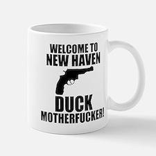 Welcome To New Haven Duck Mot Mug