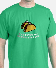 2 Tacos are Better than 1 T-Shirt