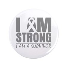 "I am Strong Brain Cancer 3.5"" Button (100 pack)"